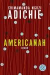 Americanah: Roman - Chimamanda Ngozi Adichie, Anette Grube