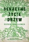 Sekretne życie drzew - Peter Wohlleben, Ewa Kochanowska