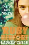 Catch Your Death (Ruby Redfort, Book 3) by Lauren Child (7-May-2015) Paperback - Lauren Child