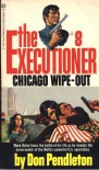 Chicago Wipe-Out - Don Pendleton