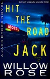 Hit the road Jack (Jack Ryder Book 1) - Willow Rose