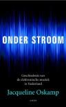 Onder stroom / druk 1: geschiedenis van de elektronische muziek in Nederland - Jacqueline Oskamp