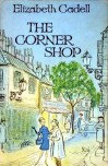 The Corner Shop - Elizabeth. Cadell