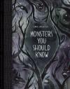 Monsters You Should Know - Emma SanCartier