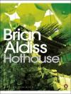 Hothouse (Penguin Modern Classics) - Brian Wilson Aldiss