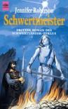 Schwertmeister  (Schwerttänzer-Zyklus Band 3) - Jennifer Roberson