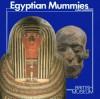 Egyptian Mummies - Carol A.R. Andrews