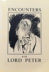 Encounters With Lord Peter - P.D. James, Christopher Dean