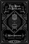The Road to Bedlam - Mike Shevdon