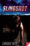 Slingshot - Carsen Taite