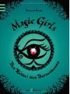Magic Girls 03. Das Rätsel des Dornenbaums - Marliese Arold