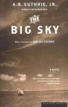 The Big Sky - A. B. Guthrie Jr.