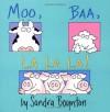 Moo, Baa, La La La! - Sandra Boynton