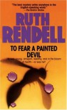 To Fear a Painted Devil - Ruth Rendell