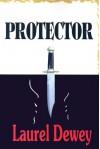 Protector - Laurel Dewey