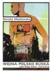 Wojna polsko-ruska pod flagą biało-czerwoną - Dorota Masłowska