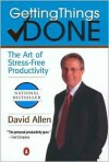 Getting Things Done: The Art of Stress-Free Productivity by David Allen -