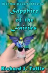 Sapphire Of The Fairies: Sword Of Heavens, Book 1 - Richard S. Tuttle