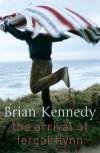 The Arrival of Fergal Flynn - Brian Kennedy