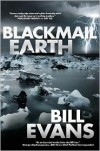 Blackmail Earth - Bill H. Evans