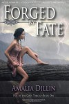 Forged by Fate (Fate of the Gods) (Volume 1) - Amalia Dillin