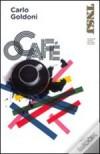 O Café - Carlo Goldoni