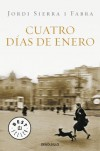 Cuatro días de enero - Jordi Sierra i Fabra