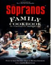 The Sopranos Family Cookbook: As Compiled by Artie Bucco - Artie Bucco, Michele Scicolone, David  Chase