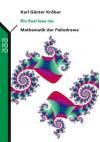 Ein Esel Lese Nie. Mathematik Der Palindrome - Karl Günter Kröber