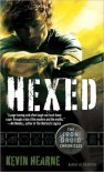 Hexed (Iron Druid Chronicles #2) - Kevin Hearne