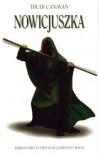Nowicjuszka. Księga II Trylogii Czarnego Maga - Canavan Trudi
