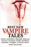 Best New Vampire Tales (Vol.1) - Matt Hults,  James Roy Daley,  Nancy Kilpatrick,  Michael Laimo,  James Newman,  John Everson,  Tim Waggoner,  William Meikle,  David Niall Wilson,  Don Webb