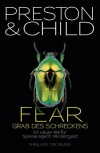 Fear - Grab des Schreckens - Douglas Preston, Lincoln Child