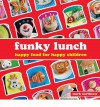 Funky Lunch - Mark Northeast