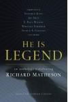 He Is Legend: An Anthology Celebrating Richard Matheson -