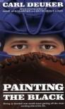 Painting the Black - Carl Deuker