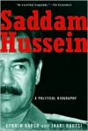Saddam Hussein: A Political Biography - Efraim Karsh, Inari Rautsi