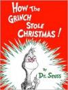 How the Grinch Stole Christmas (Audio) - Dr. Seuss
