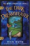 The Dark Dreamweaver - Nick Ruth