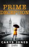 Prime Deception - Carys Jones