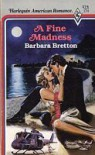 A Fine Madness - Barbara Bretton