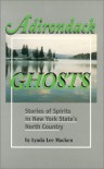 Adirondack Ghosts - Lynda Lee Macken