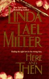 Here and Then (Time Travel, #2) - Linda Lael Miller