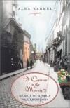 A Corner in the Marais: Memoir of a Paris Neighborhood - Alex Karmel
