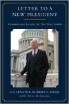 Letter to a New President: Commonsense Lessons for Our Next Leader - Robert C. Byrd, Steve Kettmann