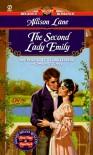 The Second Lady Emily - Allison Lane