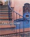 Casa California: Spanish-Style Houses from Santa Barbara to San Clemente - Melba Levick, Elizabeth Mcmillian