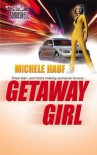 Getaway Girl - Michele Hauf