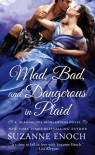 Mad, Bad, and Dangerous in Plaid - Suzanne Enoch