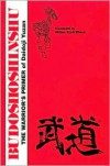 Budoshoshinshu: The Warrior's Primer of Daidoji Yuzan (Literary Links to the Orient) - William Scott Wilson, William Scott Wilson
